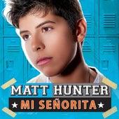 Mi Señorita by Matt Hunter