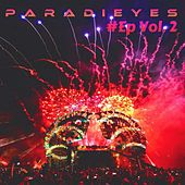 Play & Download Paradieys #Ep Vol. 2 by Various Artists | Napster