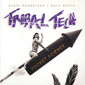 Play & Download Rocket Science by Tribal Tech | Napster