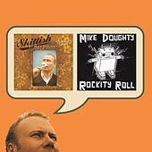 Skittish / Rockity Roll by Mike Doughty