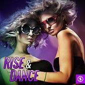 Play & Download Rise & Dance by Various Artists | Napster