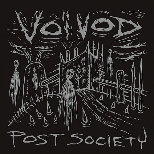 Play & Download Voivod - Post Society - EP by Voivod | Napster