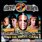 When the Smoke Clears by Three 6 Mafia
