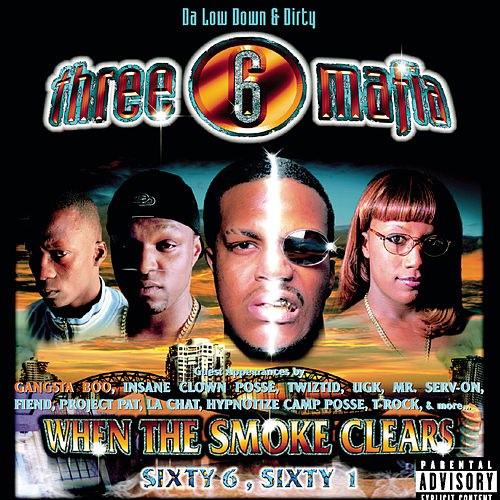 Play & Download When the Smoke Clears by Three 6 Mafia | Napster