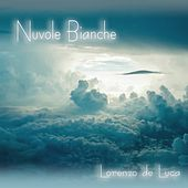 Play & Download Nuvole Bianche by Lorenzo de Luca | Napster