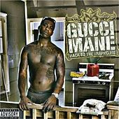 Play & Download Back to the Trap House by Gucci Mane | Napster
