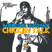 Play & Download Chicken Talk by Gucci Mane | Napster