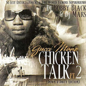 Play & Download Chicken Talk 2 by Gucci Mane | Napster