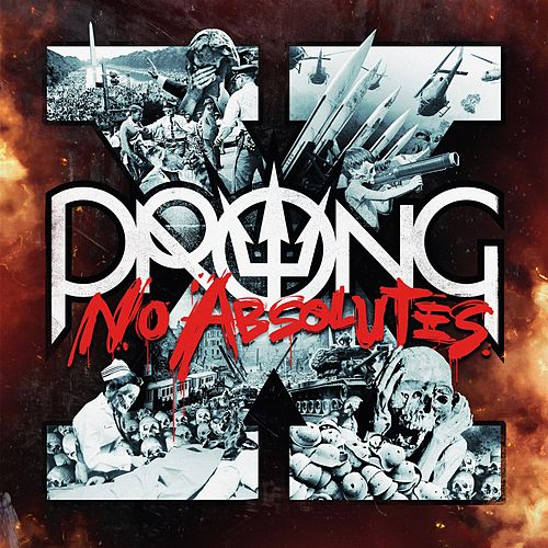Play & Download X - No Absolutes by Prong | Napster