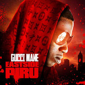 Play & Download East Side Piru by Gucci Mane | Napster