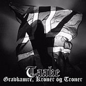 Play & Download Gravkamre, Kroner og Troner by Taake | Napster