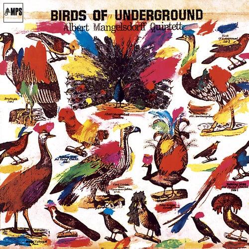 Birds of Underground by Albert Mangelsdorff