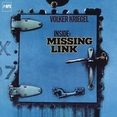 Inside: Missing Link by Volker Kriegel