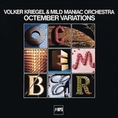 Play & Download Octember Variations by Volker Kriegel | Napster