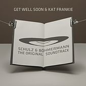 Schulz & Böhmermann (The Original Soundtrack) by Get Well Soon