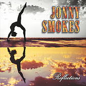 Reflections by Jonny Smokes
