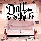 Play & Download Doll and the Kicks by Doll and the Kicks | Napster