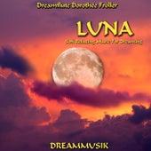 Luna - Soft Relaxing Music For Dreaming von Dreamflute Dorothée Fröller