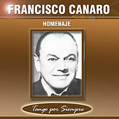 Play & Download Homenaje by Francisco Canaro | Napster