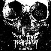 Play & Download Seance Prime: The Complete Recordings by Trap Them | Napster