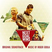 Play & Download Next Goal Wins (Original Soundtrack) by Various Artists | Napster