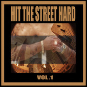 Warrior Records Presents: Hit The Street Hard, Vol. 1 by Various Artists