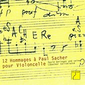 Play & Download Douze Hommages à Paul Sacher pour Violoncelle (David Geringas and his Lübeck Cello Class) by Various Artists | Napster