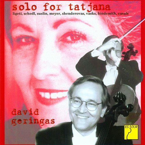 Play & Download Solo for Tatjana - Works for Cello Solo by David Geringas | Napster