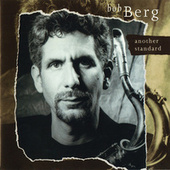 Play & Download Another Standard by Bob Berg | Napster