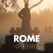 Play & Download Coriolan by Rome | Napster