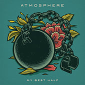 Play & Download My Best Half by Atmosphere | Napster
