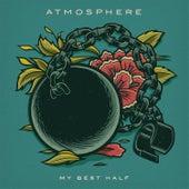 My Best Half by Atmosphere