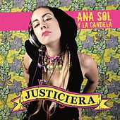 Play & Download Justiciera by Anasol | Napster