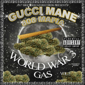 Play & Download World War 3 (Gas) by Gucci Mane | Napster