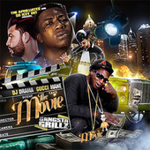 Play & Download The Movie (Gangsta Grillz) by Gucci Mane | Napster
