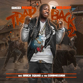 Play & Download Trap Back 2 by Gucci Mane | Napster