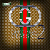 Play & Download Gucci Classics 2 by Gucci Mane | Napster