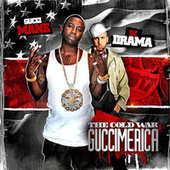 Play & Download Guccimerica by Gucci Mane | Napster