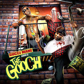 Play & Download The Gooch by Gucci Mane | Napster