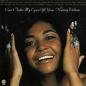 Can't Take My Eyes Off You by Nancy Wilson
