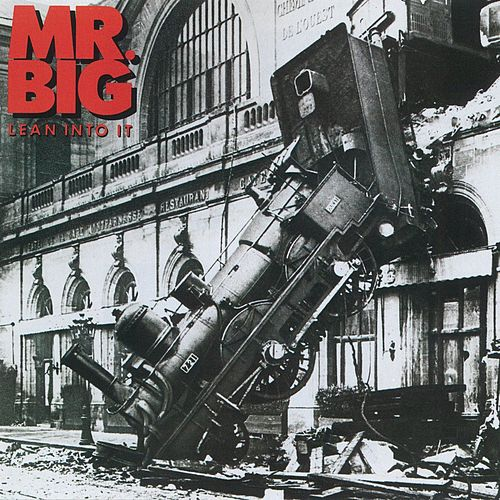Play & Download Lean Into It by Mr. Big | Napster