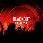 Play & Download Blackout: Best of 2015 by Various Artists | Napster