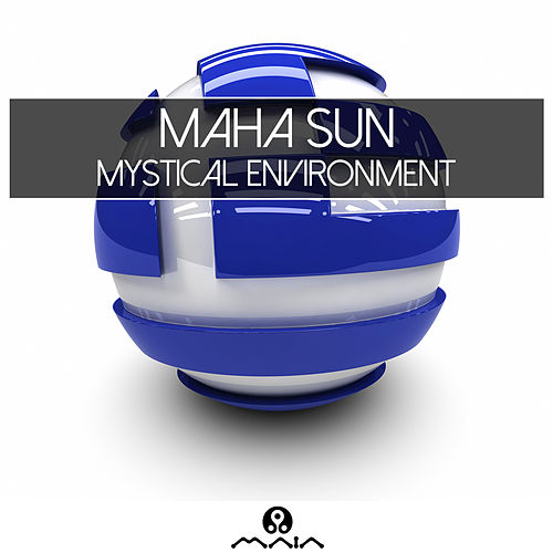 Play & Download Mystical Environment by Maha Sun | Napster