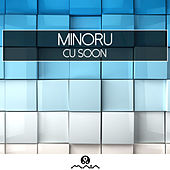 Play & Download CU Soon by MiNORU | Napster