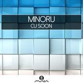 CU Soon by MiNORU