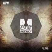 Play & Download Playe - Single by Kvn   Napster