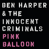 Play & Download Pink Balloon by Ben Harper | Napster