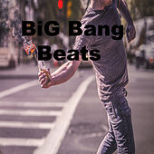 Big Bang Beats by Bang Bang