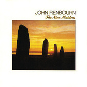 Play & Download The Nine Maidens by John Renbourn | Napster