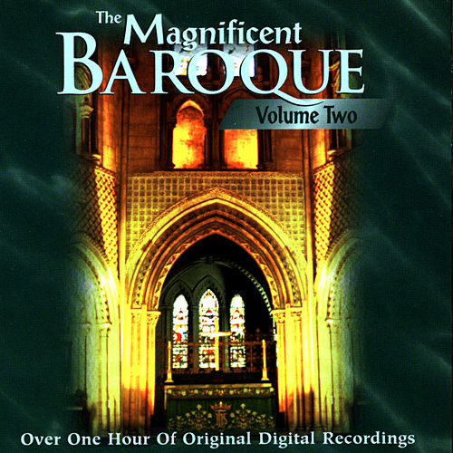 The Magnificent Baroque (Vol. 2) by Various Artists